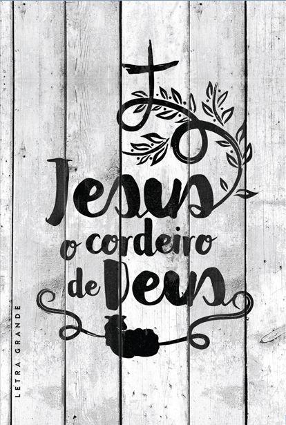 BÍBLIA JESUS O CORDEIRO DE DEUS NVT - LETRA GRANDE