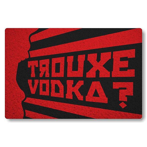 Tapete Capacho Trouxe Vodka - Vermelho