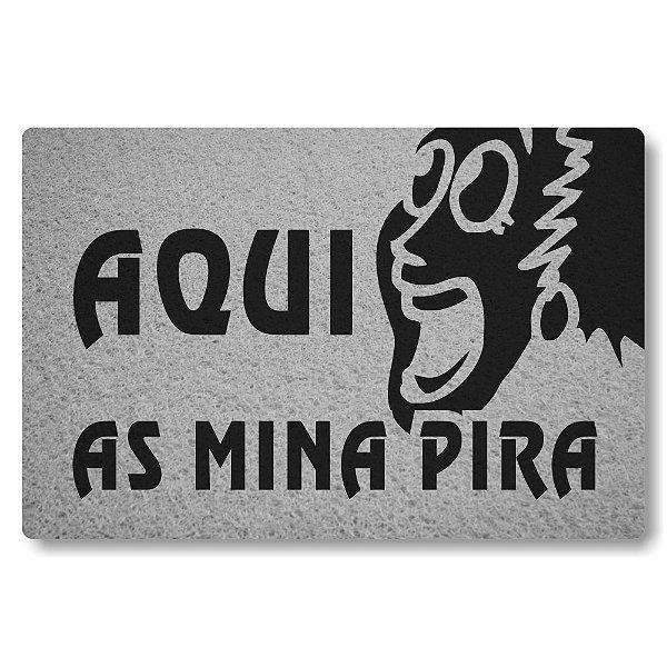 Tapete Capacho Aqui as Mina Pira - Prata