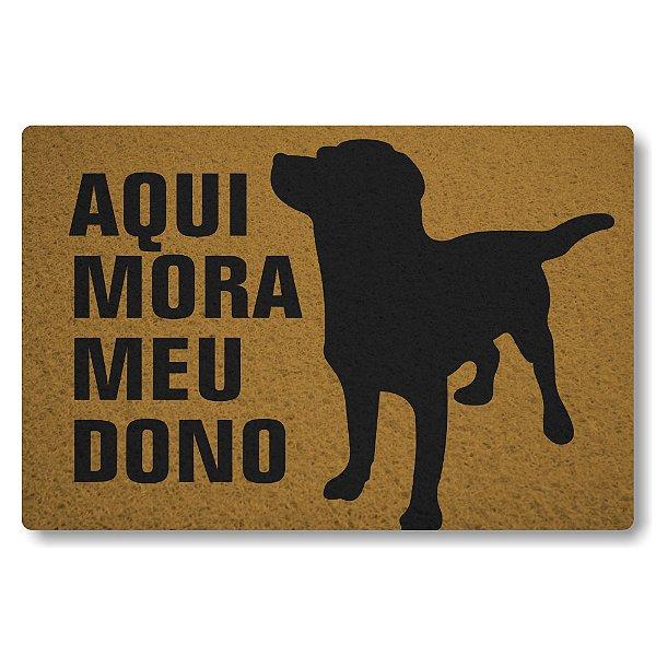 Tapete Capacho Aqui mora Meu Dono Cachorro - Ouro