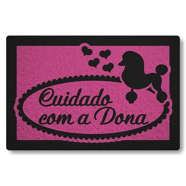 Tapete Capacho Cuidado com a Dona Poodle - Rosa Pink