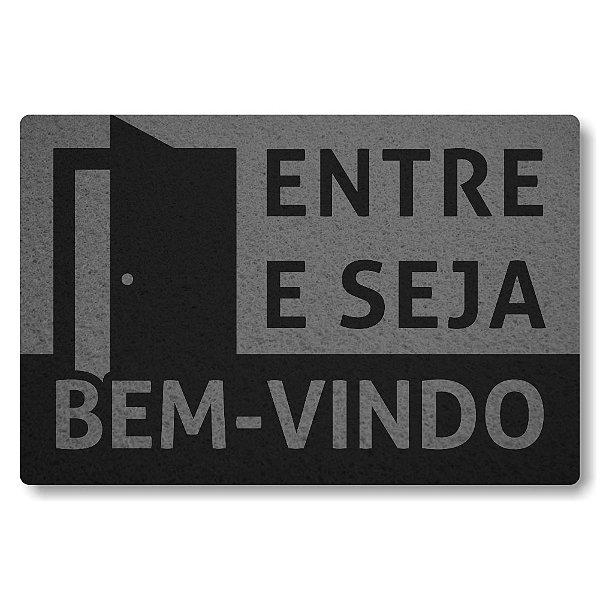 Tapete Capacho Entre e Seja Bem-Vindo - Cinza