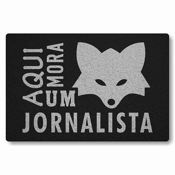 Tapete Capacho Aqui Mora um Jornalista - Preto