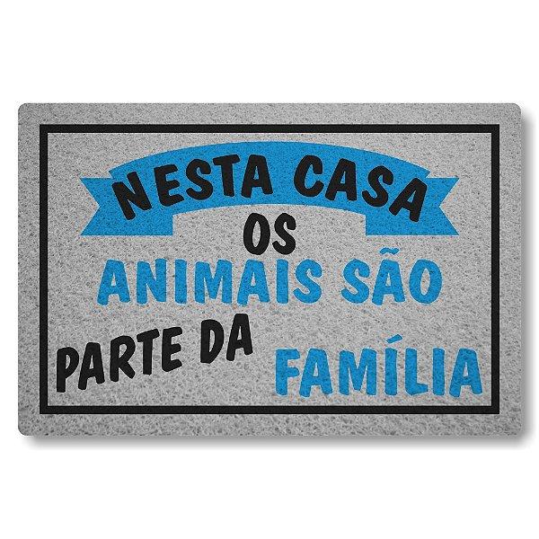 Capacho Linha Tapets Os Animais Sao Parte da Familia