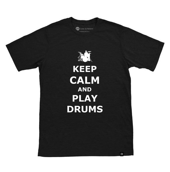 Camiseta Keep Calm And Play Drums Preta