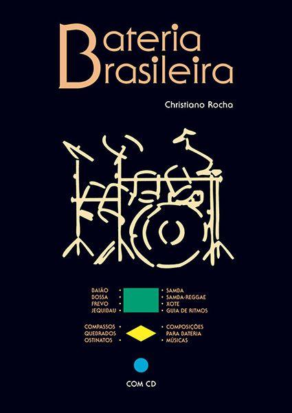 Livro Bateria Brasileira - Christiano Rocha