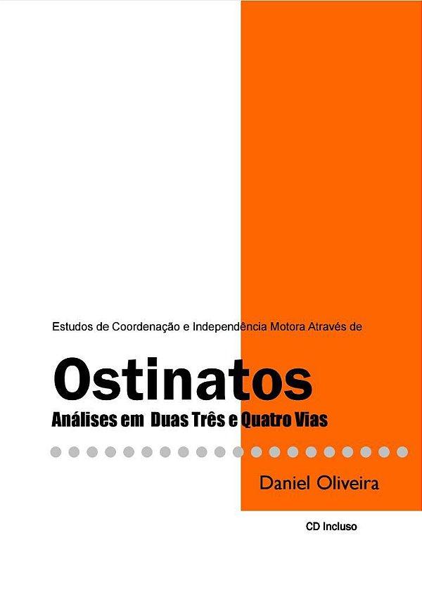 Livro Ostinatos - Estudos de Coordenação e Independência Motora Daniel Oliveira