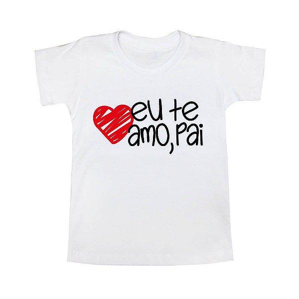 Camiseta Infantil Dia dos Pais Infantil - Té Confecções
