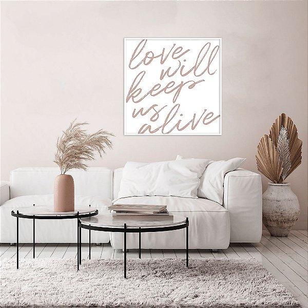 ENVIO IMEDIATO - Quadro Decorativo CANVAS Frase Love 70x70cm (LxA) Moldura Canaleta cor Branco
