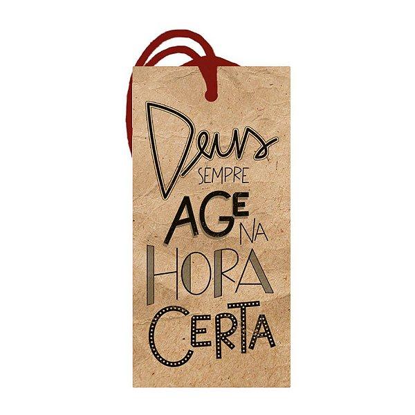 Decor Home Tag 2 - Deus Sempre Age na Hora Certa - DHT2-174 - LitoArte Rizzo Confeitaria