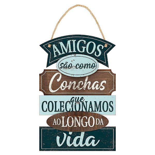 Placa Decorativa em MDF - Amigos são como Conchas - DHPM5-371 - LitoArte Rizzo Confeitaria