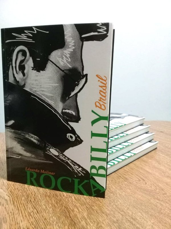 """Livro """"Rockabilly Brasil"""" por Eduardo Molinar - Autografado"""