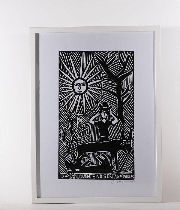 """Quadro """"O Sol quente no Sertão"""""""