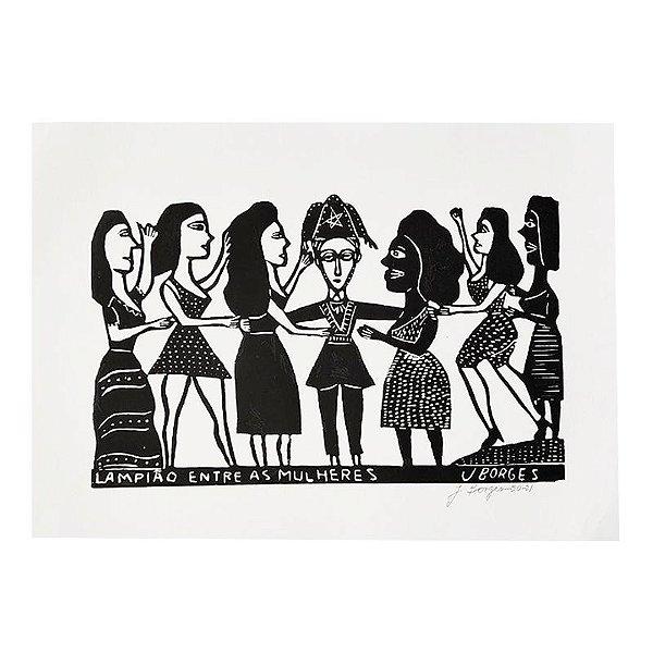 "Xilogravura ""Lampião entre Mulheres"" G - J. Borges - PE"
