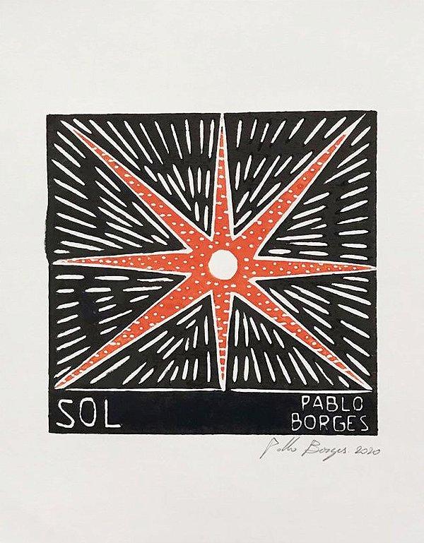 Xilogravura Pablo Borges Sol P- PE
