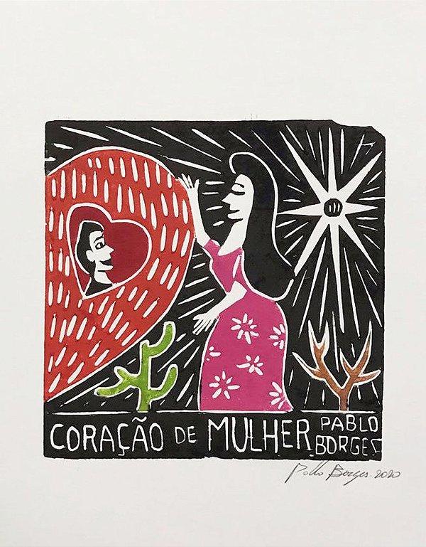 Xilogravura Pablo Borges Coração de Mulher P- PE