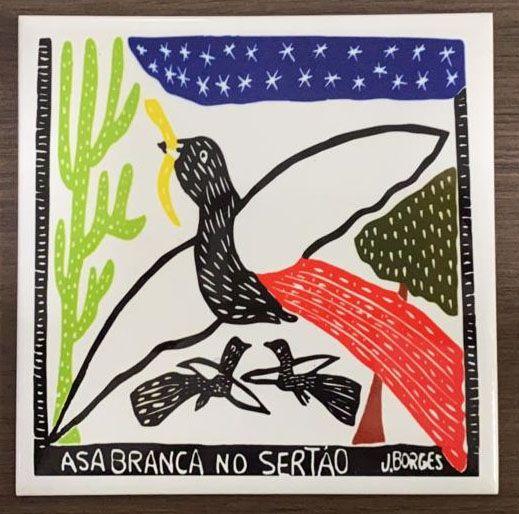 """Azulejo """"Asa Branca no Sertão"""" do J. Borges M - PE"""