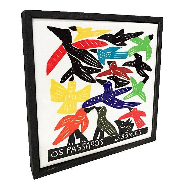 """Quadrinho Xilogravura """"Os Pássaros"""" M  J. Borges - PE"""
