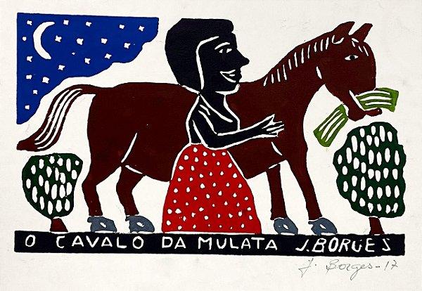 """Xilogravura """"O Cavalo da Mulata"""" M - J. Borges - PE"""