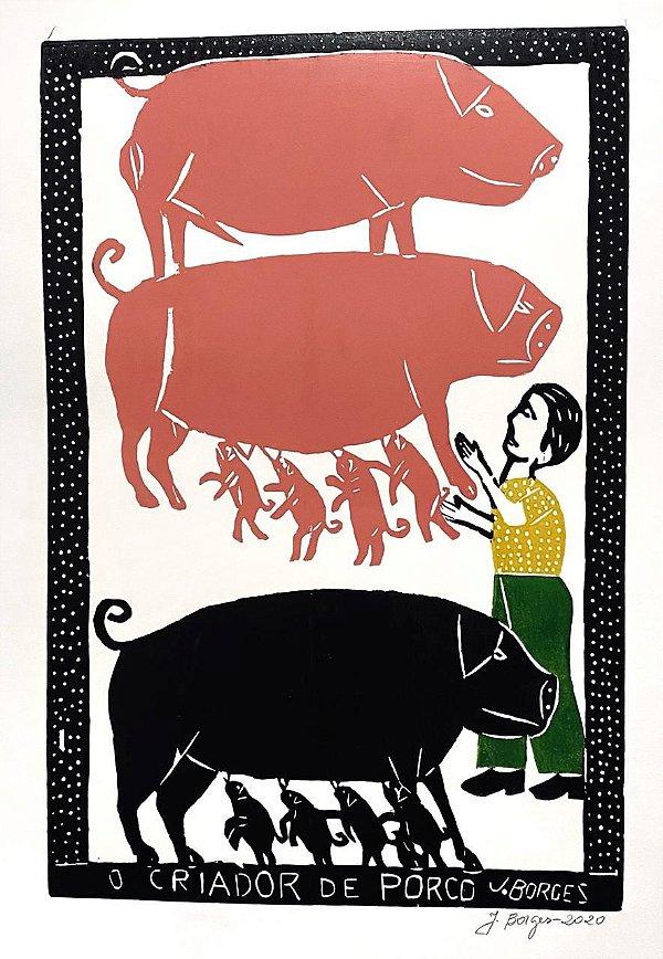 """Xilogravura """"O Criador de Porco"""" G - J. Borges - PE"""