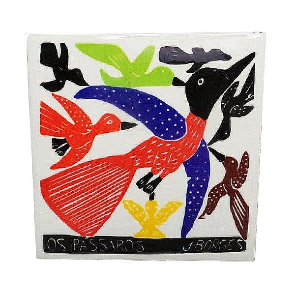 "Azulejo ""Os Pássaros"" P - J.Borges - PE"