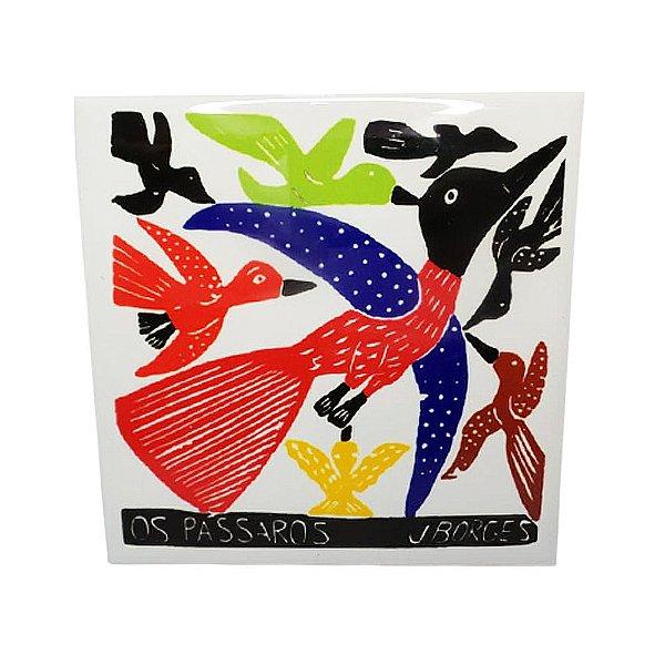 "Azulejo ""Os Pássaros"" M - J.Borges - PE"