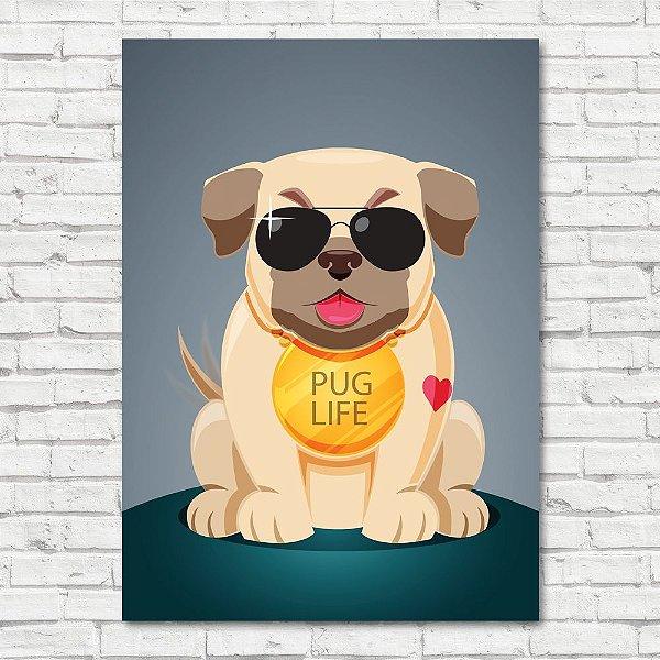 Quadro Pug Life