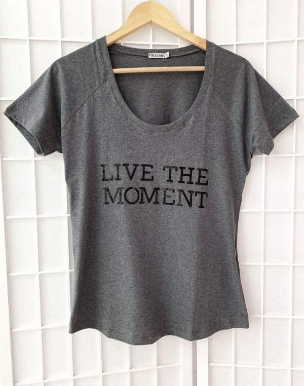 T-SHIRT LIVE THE MOMENT