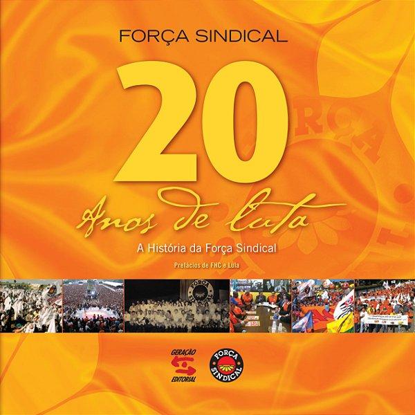 20 ANOS DE LUTA