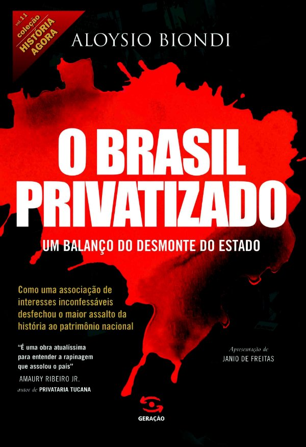 BRASIL PRIVATIZADO, O