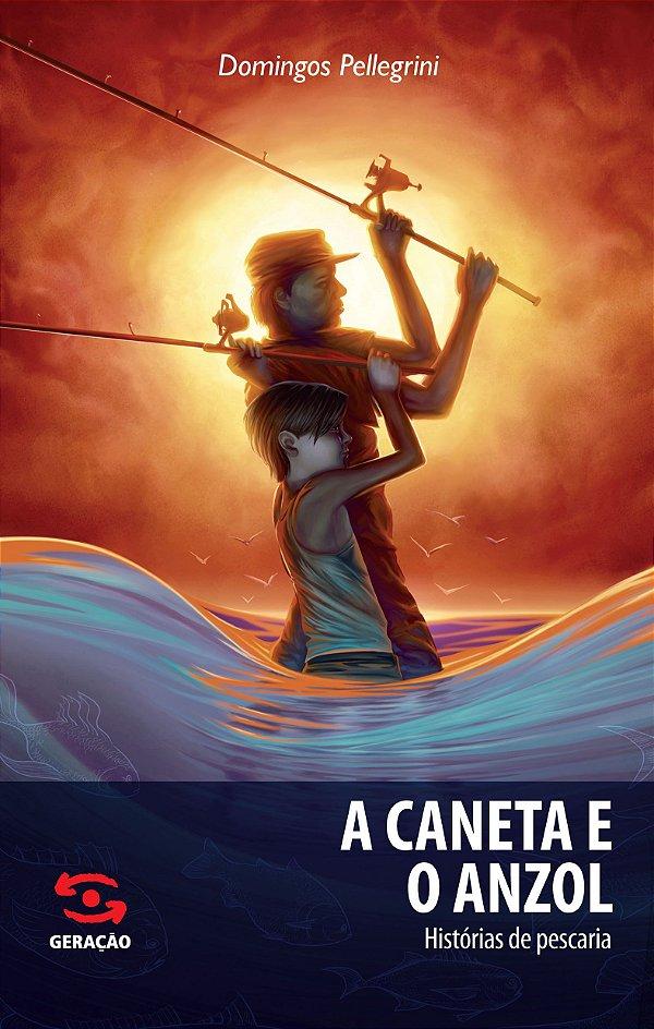 CANETA E O ANZOL, A