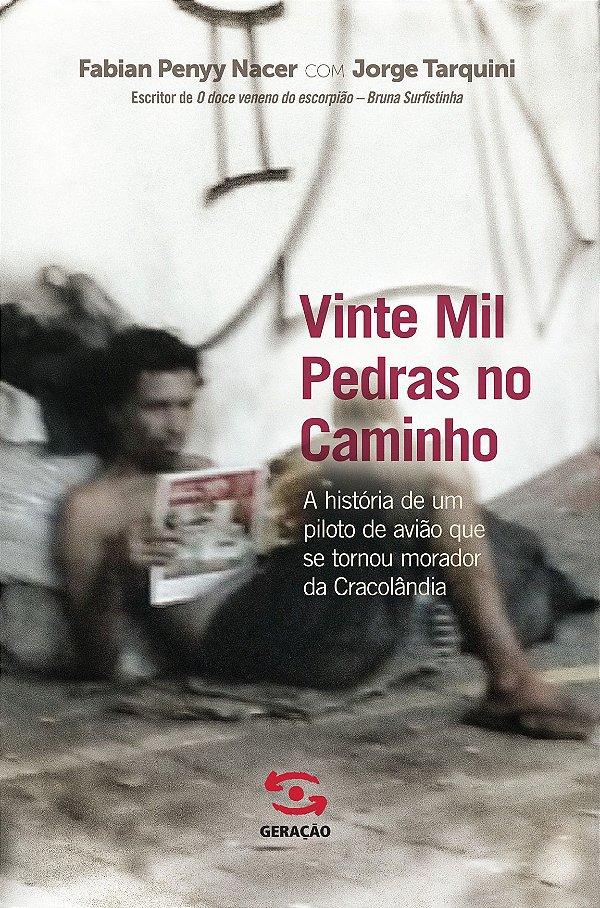 VINTE MIL PEDRAS NO CAMINHO