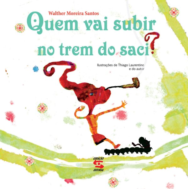QUEM VAI SUBIR NO TREM DO SACI