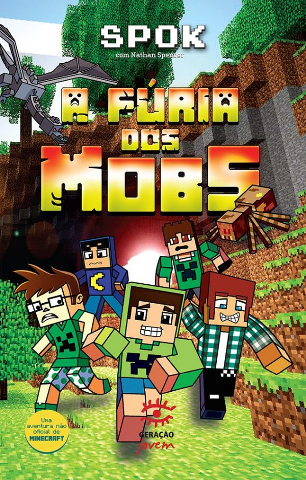 Fúria dos Mobs, A