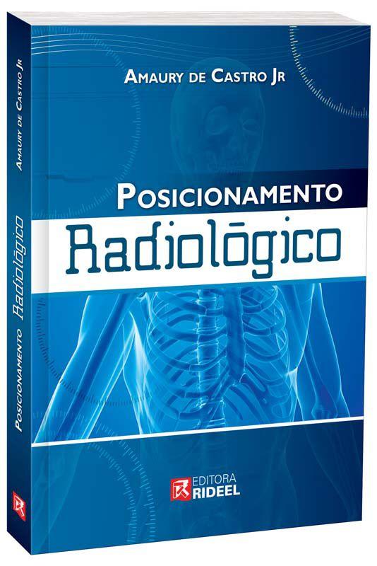 Posicionamento Radiológico