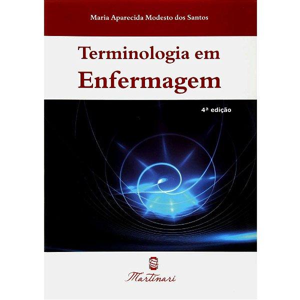 Terminologia Em Enfermagem 4ª Edição - Editora Martinari