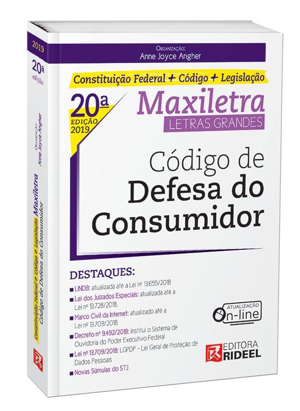 CÓDIGO DE DEFESA DO CONSUMIDOR – MAXILETRA – CONSTITUIÇÃO FEDERAL + CÓDIGO – LEGISLAÇÃO 2019