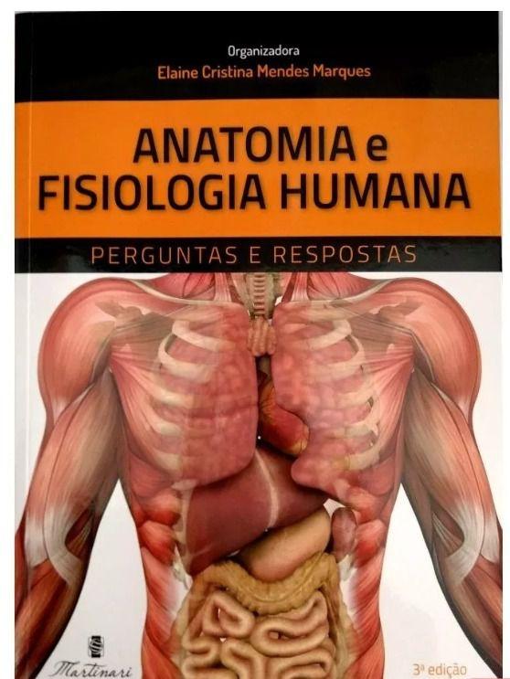 Anatomia e Fisiologia Humana – 3ª Edição