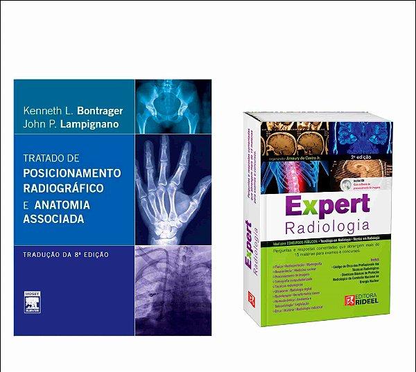 Kit Radiologia: Expert De Radiologia 2ª Edição + Bontrager: Tratado De Posicionamento Radiográfico 8ª Ed.
