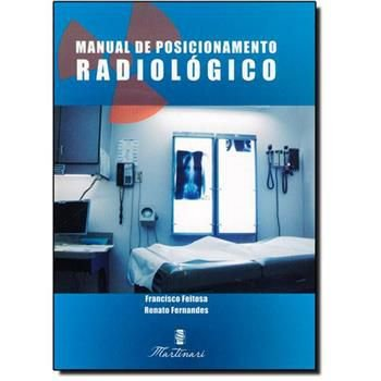 Manual De Posicionamento Radiológico