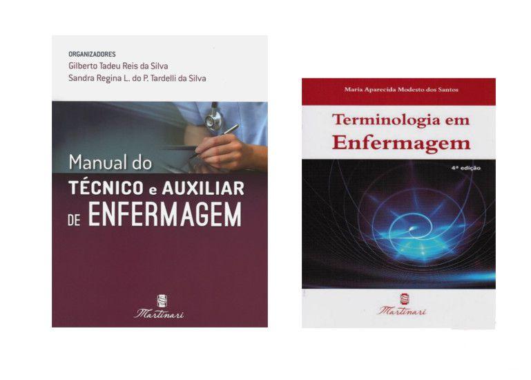Kit Enfermagem: Manual do Técnico e Auxiliar de Enfermagem 2ª Edição + Terminologia em Enfermagem