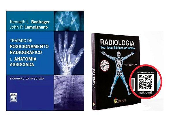 Kit Radiologia: Bontrager: Tratado De Posicionamento Radiográfico 8ª Edição +Radiologia Técnicas Básicas De Bolso