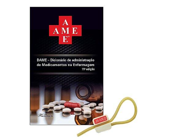 Ame - Dicionário de Administração de Medicamentos na Enfermagem 11ª Edição + Garrote JRMED