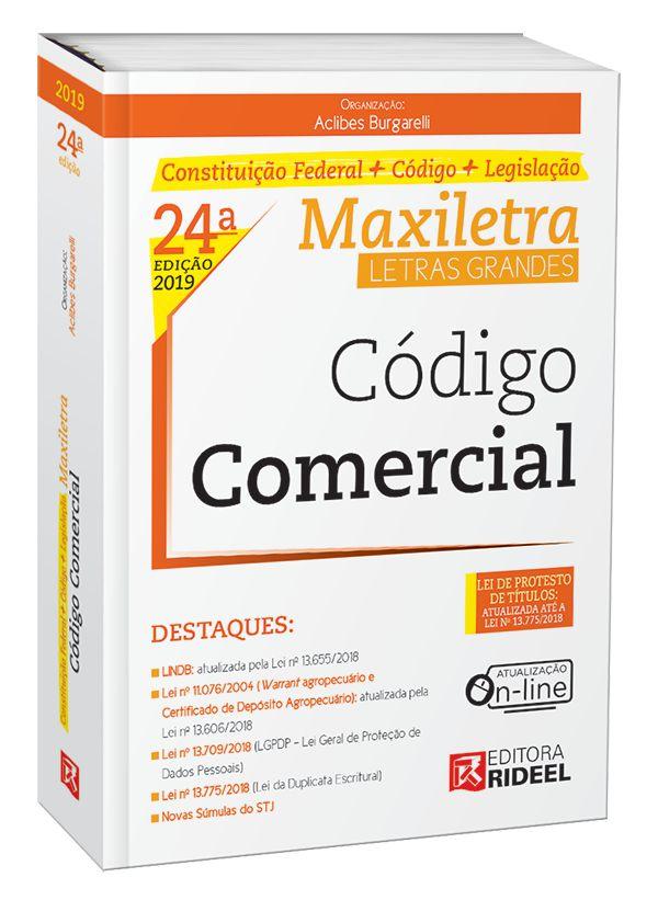 CÓDIGO COMERCIAL – MAXILETRA – CONSTITUIÇÃO FEDERAL + CÓDIGO + LEGISLAÇÃO 2019