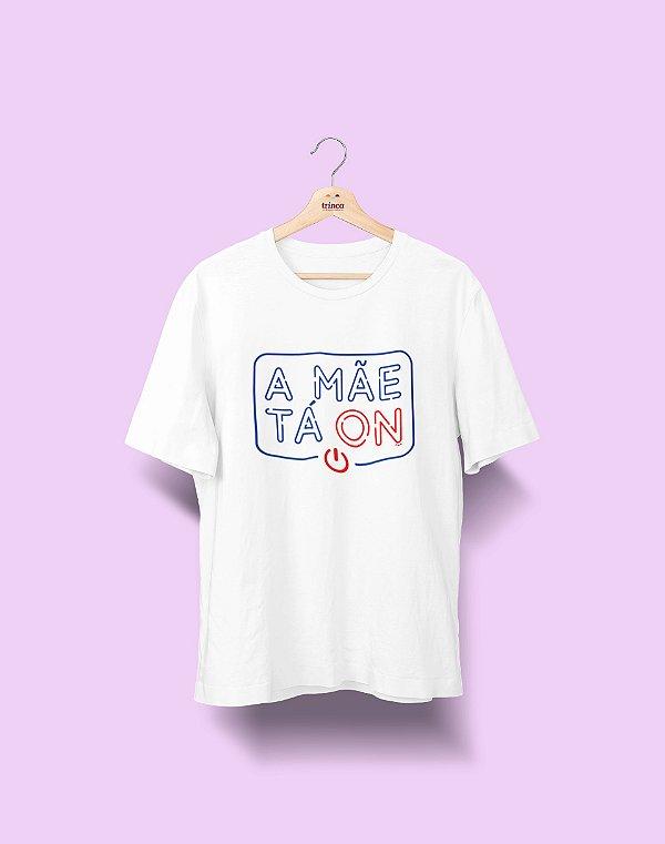 Camiseta Personalizada- Dia das Mães - A mãe tá ON - Basic