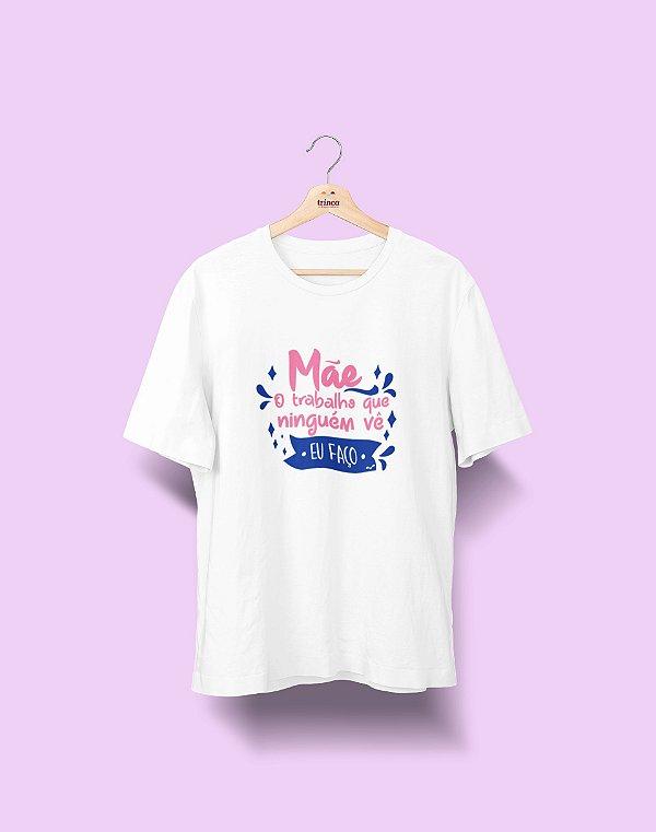 Camiseta Personalizada- Dia das Mães - Eu faço - Basic