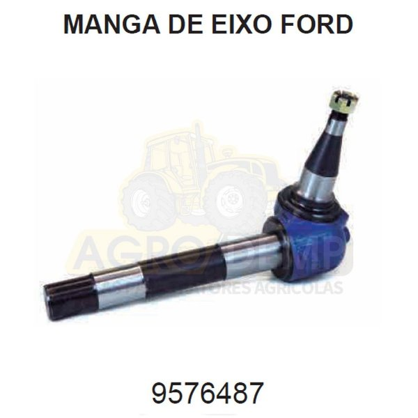 MANGA DE EIXO DIANTEIRO - FORD / NEW HOLLAND 4610 / 4630 / 5030 / 5610 / 6610 / 6630 / 7610 / 7630 / 7810 / 7830 E 8030 - 9576487