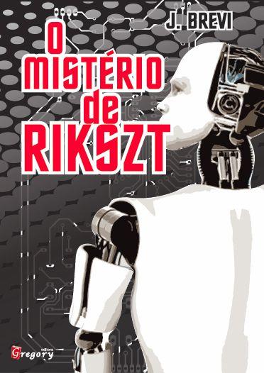 O MISTÉRIO DE RIKSZT