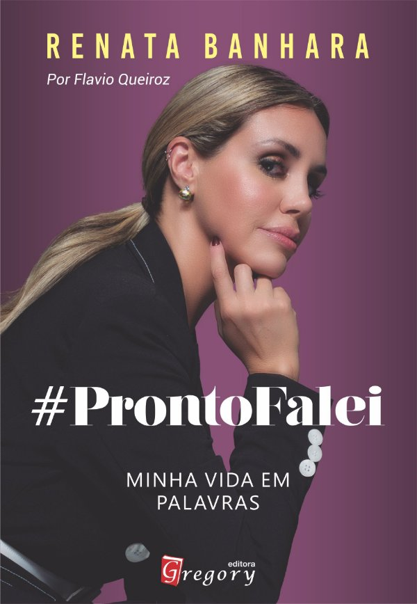 #PRONTO FALEI - MINHA VIDA EM PALAVRAS