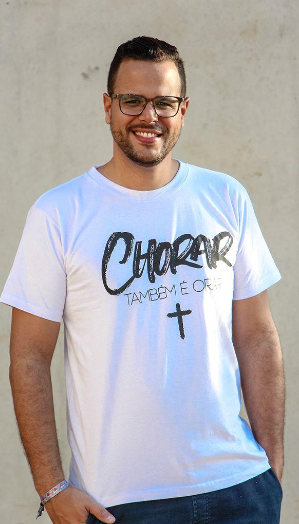 """Camiseta """"Chorar é Orar"""""""
